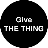 Give THE THING