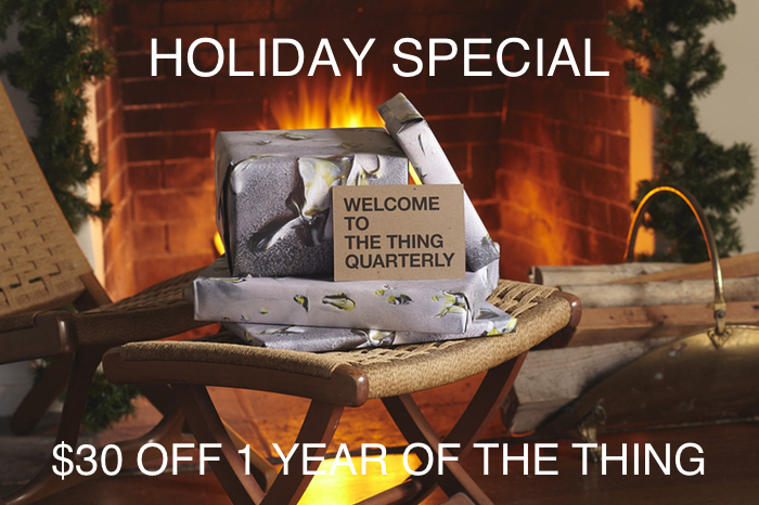 Holiday Special: $30 Off 1 Year of THE THING